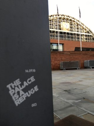 The Palace is a Refuge – Street Printing